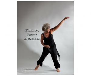 Fluidity, Power & Release